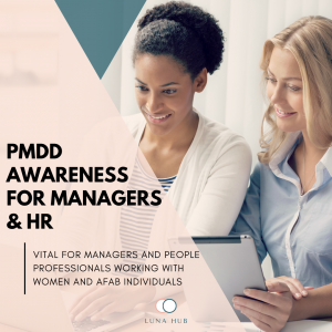 PMDD Awareness Training for Managers and HR with business psychologist Clare Knox